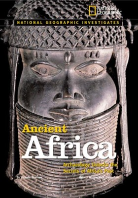 National Geographic Investigates: Ancient Africa  -     By: Victoria Sherrow