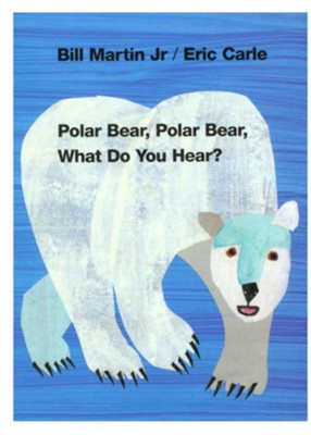 Polar Bear, Polar Bear, What Do You Hear? Board Book   -     By: Bill Martin Jr.     Illustrated By: Eric Carle