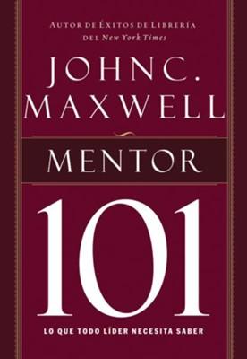 Mentor 101 mentoring 101 spanish edition ebook john c maxwell mentor 101 mentoring 101 spanish edition ebook by john c fandeluxe Gallery