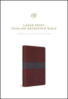 ESV Large-Print Thinline Reference Bible--soft leather-look, walnut/slate with crossband design   -