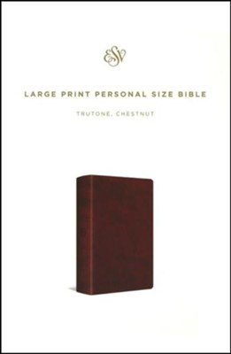 ESV Large Print Personal Size Bible--soft leather-look, chestnut  -