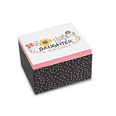 Daughter You Are So Loved, Keepsake Box  -