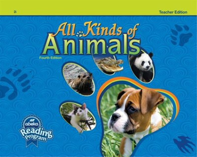 All Kinds of Animals Grade 2 Reader Teacher Edition (4th Edition)  -