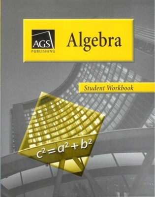 AGS Math Algebra 1 Student Workbook   -