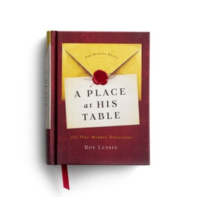 A Place at His Table  -     By: Roy Lessin