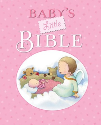 Baby's Little Bible, Hardcover, Pink  -     By: Sarah Toulmin     Illustrated By: Kristina Stephenson