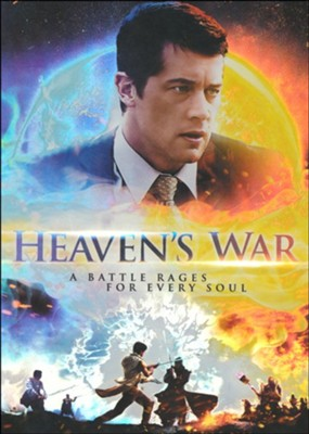 Heaven's War A Battle Rages for Every Soul  -