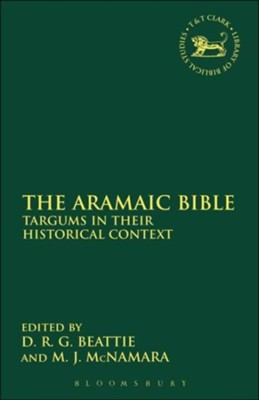 The Aramaic Bible: Targums in Their Historical  -     Edited By: Derek R.G. Beattie, Martin McNamara