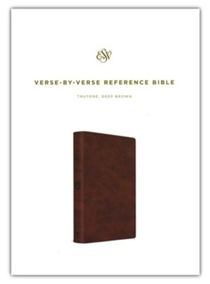 ESV Verse-by-Verse Reference Bible, TruTone Imitation Leather, Deep Brown  -