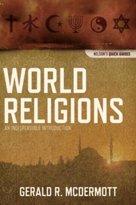 World religions an indispensable introduction gerald mcdermott world religions an indispensable introduction by gerald mcdermott fandeluxe Gallery