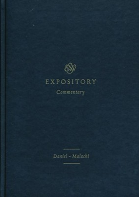 ESV Expository Commentary: Daniel-Malachi  -     Edited By: Iain M. Duguid, James H. Hamilton Jr., Jay Sklar     By: Mitchell L. Chase, George M. Schwab Sr., Allan Harman, Michael G. McKelvey & Others