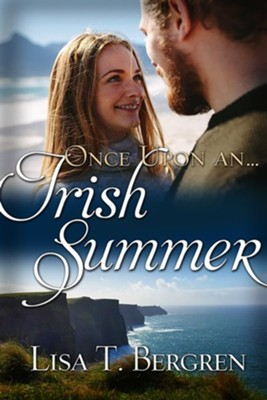 Once upon an Irish Summer   -     By: Lisa T. Bergren