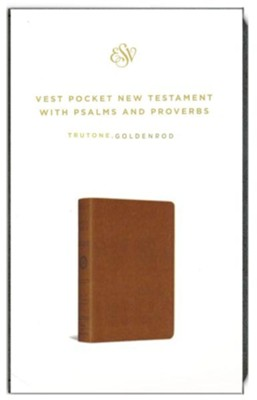 ESV Vest Pocket New Testament with Psalms and Proverbs--soft leather-look, goldenrod  -