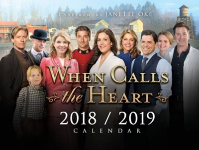 When Calls the Heart Calendar, 2018-2019   -