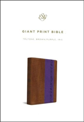ESV Giant-Print Bible--soft leather-look, brown/purple with iris design  -