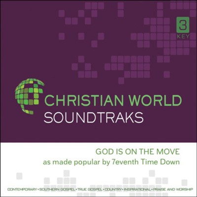 God Is On The Move, Accompaniment CD  -     By: 7eventh Time Down