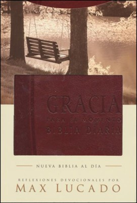 Biblia Gracia Para el Momento NBD  (NBD Grace for the Moment Bible)  -     Edited By: Max Lucado
