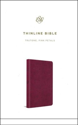 ESV Thinline Bible, TruTone, Pink Petals  -