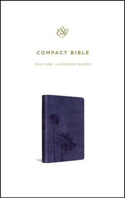 ESV Compact Bible, TruTone, Lavender Bloom, - Imperfectly Imprinted Bibles  -