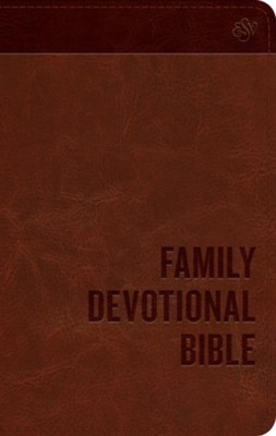 ESV Family Devotional Bible (TruTone, Brown), Leather, imitation, Brown  -