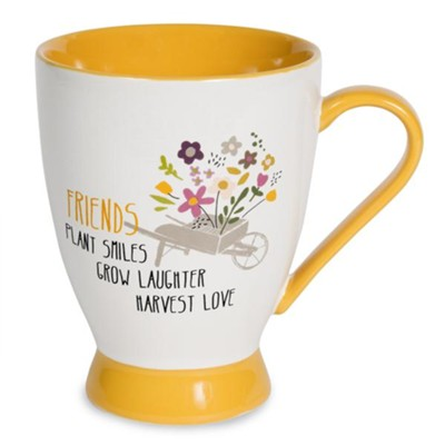 Friends Plant Smiles, Grow Laughter, Harvest Love Mug  -