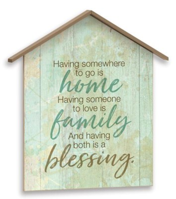 Having Both is a Blessing, Plaque  -