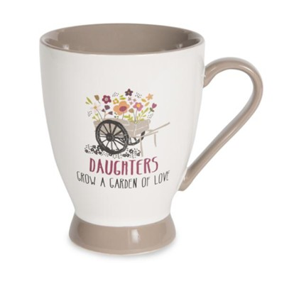 Daughters Grow a Garden of Love, Mug  -