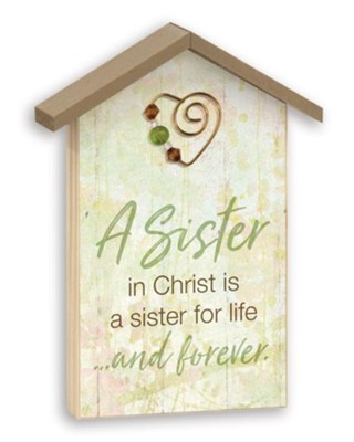 A Sister in Christ, Tabletop Plaque  -