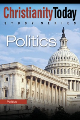 Politics - eBook  -     By: Christianity Today Institute