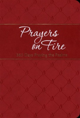 Prayers on Fire: 365 Days Praying the Psalms (The Passion Translation)  -     By: Brian Simmons, Gretchen Rodriguez