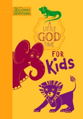 A Little God Time For Kids  -