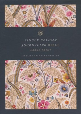 ESV Single Column Journaling Bible, Large Print (Summer Garden)  -