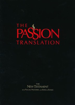The Passion Translation (TPT): New Testament with Psalms, Proverbs, and Song of Songs - imitation leather, black   -     By: Brian Simmons