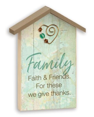 Family, Faith and Friends, Tabletop Plaque  -