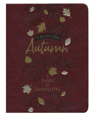Autumn: A Season of Thanksgiving: 90-Day Devotional  -
