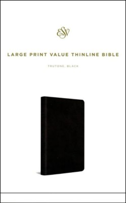 ESV Large Print Value Thinline Bible (TruTone, Black), soft imitation leather  -