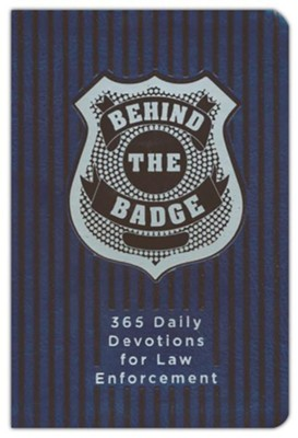 Behind the Badge: 365 Daily Devotions for America's Law Enforcement  -     By: Adam Davis