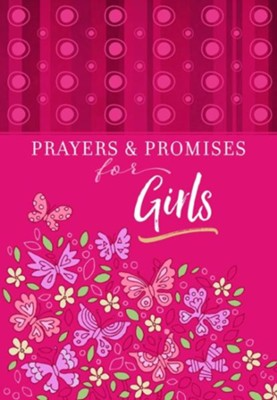 Prayers & Promises for Girls  -