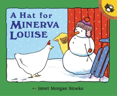 A Hat for Minerva Louise  -     By: Janet Morgan Stoeke