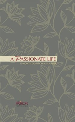 2019 A Passionate Life - 12-Month Weekly Planner  -