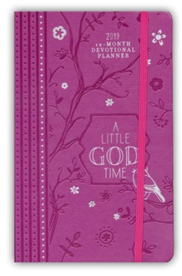 2019 A Little God Time - 12-Month Weekly Planner  -