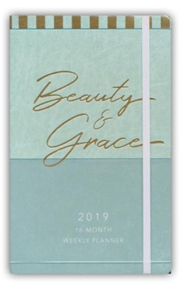 2019 Beauty & Grace - 16-Month Weekly Planner  -