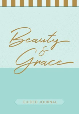 Beauty & Grace - Guided Journal  -