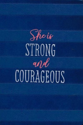 She Is Strong and Courageous: A 90 Day Devotional  -     By: Ann White