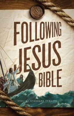 ESV Following Jesus Bible, Softcover  -