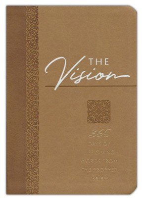 The Vision: 365 Days of Life-Giving Words - Isaiah                          -     By: Brian Simmons, Gretchen Rodriguez