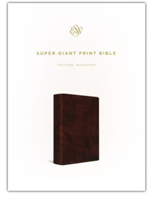 ESV Super Giant Print Bible (TruTone Imitation Leather, Burgundy)  -