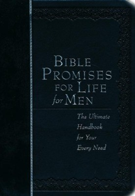 Bible Promises for Life for Men: The Ultimate Handbook for Your Every Need  -