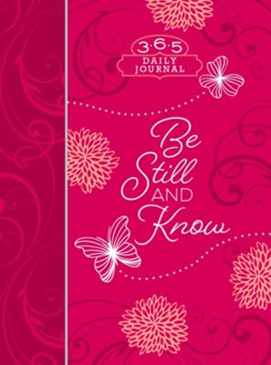 Be Still and Know Daily Journal  -