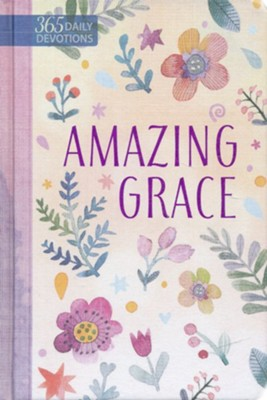 Amazing Grace (365): Daily Devotions  -